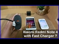 Xiaomi Redmi Note 4 Charging Speed Test with Fast Charger : Expected