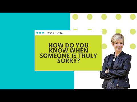 How Do You Know When Someone is Truly Sorry? | Leslie Vernick