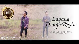 Download lagu L.D.R Layang Dungo Restu - Loro Ati  |