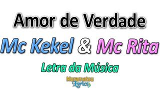 download musica Mc Kekel & Mc Rita - Amor de Verdade - Letra