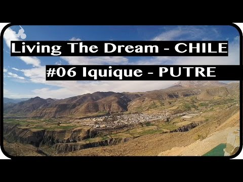 Motorcycle Touring - Chile - Ep.6 - Iquique - Putre - Living The Dream