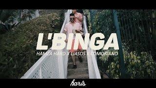 HAMZA HARD X LJASOS X COMORIANO | LBINGA - PROD BY : HARIS (Official Music Video)