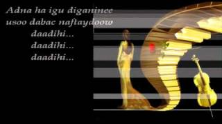 Farxiya Fiska - Daadihi Jaceylka - Best Song 2011 (With Lyrics)