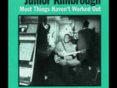 Junior Kimbrough-Burn In Hell