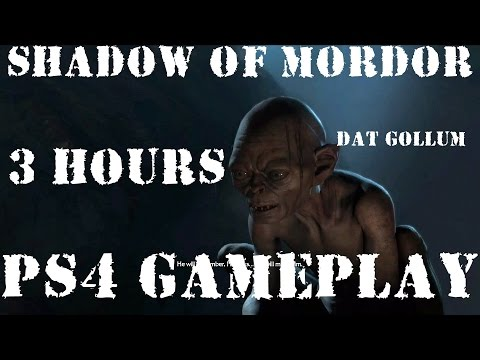 Shadow of Mordor | 3 hours PS4 gameplay [with GOLLUM cameo!]