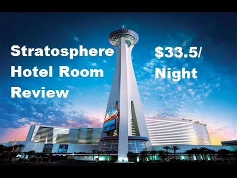 Las Vegas Stratosphere Hotel Review (33.5/night. stratosphere select room) 拉斯維加斯 酒店赌场