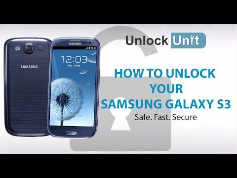 UNLOCK SAMSUNG GALAXY S3 - HOW TO UNLOCK YOUR SAMSUNG GALAXY S3