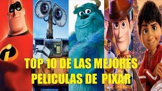 TOP 10 DE LAS MEJORES PELÍCULAS ANIMADAS DE PIXAR