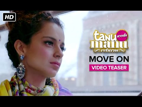 Move On Song (Video Teaser) | Tanu Weds Manu Returns | Kangana Ranaut, R. Madhavan