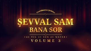 Şevval Sam - Bana Sor - (Official Audio)