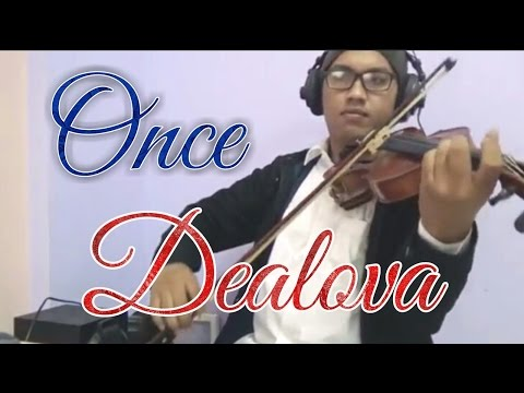 Once - Dealova Instrumental Biola Violin Cover by Cukehabibi