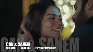Can & Sanem - This Kiss