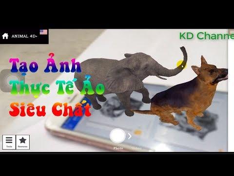 Tạo Ảnh Thực Tế Ảo Cực Dễ Chỉ Với Smart Phone Animal 4D