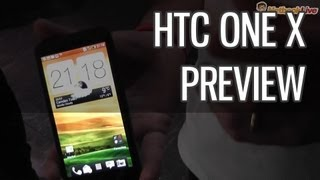 HTC One X preview and quick-look from MWC 2012, with Sense 4