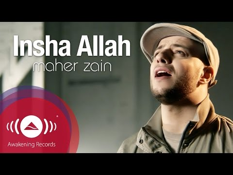 Insha Allah (God Willing) - Maher Zain | Get it now on iTunes: http://bit.ly/q3UqRN | International shipping now is available on Awakening store http://bit.l...