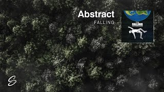 Abstract - Falling (Prod. Drumma Battalion)