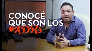 Conocé qué son los ADRs / Ruben Granados