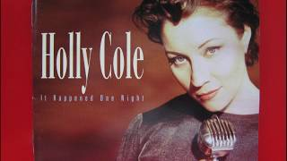 Watch Holly Cole Make It Go Away video