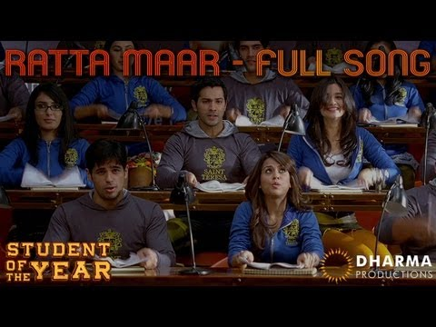 Ratta Maar - Student Of The Year - Official Full Song - Sidharth Malhotra, Alia Bhatt & Varun Dhawan