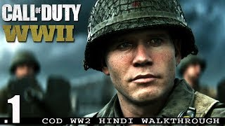 "Call Of Duty WW2 (PS4 Pro) Hindi Walkthrough #1 ""D-DAY"" (COD WWII)"