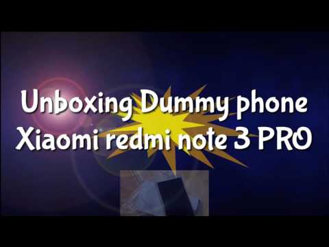 Unboxing Fake Dummy Phone Xiaomi redmi note 3 PRO - indonesia
