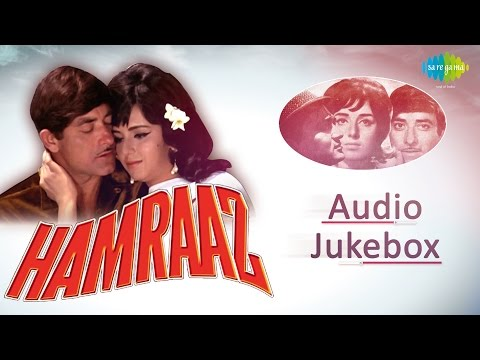 'Hamraaz' Movie Songs | Old Hindi Songs | Audio Jukebox