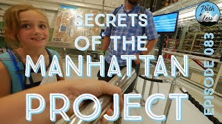 A Private Tour of the B Reactor! Manhattan Project Secrets! - Episode 083