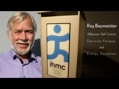 Roy Baumeister - Willpower: Self-Control, Decision Fatigue, and Energy Depletion