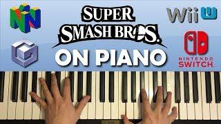 SUPER SMASH BROS. MAIN THEMES ON PIANO (Ultimate, Sm4sh, Brawl, Melee, N64)