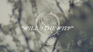 OPETH - Will O The Wisp (Lyric video)