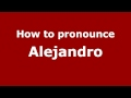 Frame from How to Pronounce Alejandro - PronounceNames.com