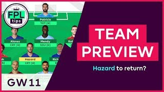 FPL TEAM SELECTION: GW11 | Will Hazard Return for Gameweek 11? Fantasy Premier League 2018/19