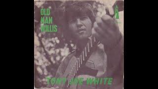 Watch Tony Joe White Old Man Willis video
