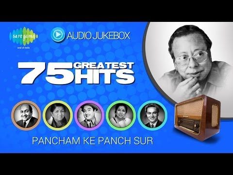 75 Greatest Hits Of R D Burman | Pancham Ke Panch Sur | Evergreen Bollywood Songs Audio Jukebox video