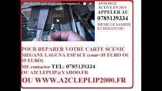 REPARATION carte scenic espace megane LAGUNA CARTE non reconnue non detectee TEST DU COUTEAU