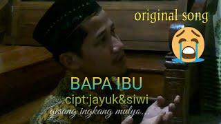 #BAPAIBU #originalsong #jayukyuni BAPA IBU - LIRIK VIDEO BY JAYUK YUNI