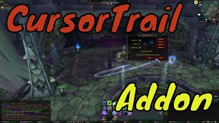CursorTrail Addon for World of Warcraft