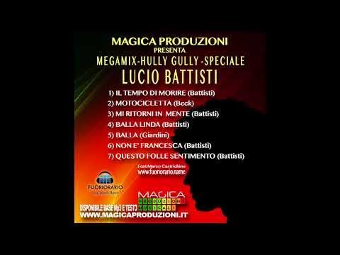 HULLY GULLY _ SPECIALE _LUCIO BATTISTI