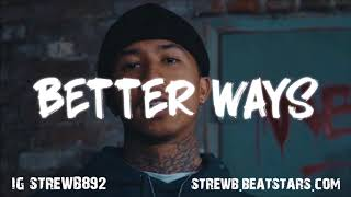 MBNel x Mozzy Type Beat 2018 - Better Ways