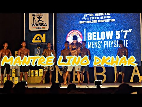 Shillong Men's Physique Champion(Mantre Lino DKHAR)