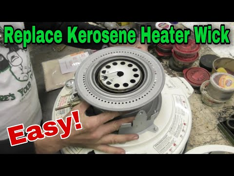 How To Replace A Kerosene Heater Wick with Taryl