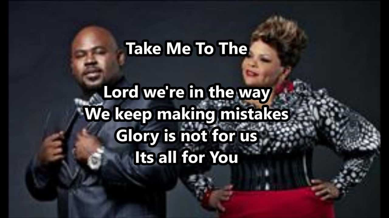 maxresdefault jpgTamela Mann Take Me To The King Lyrics