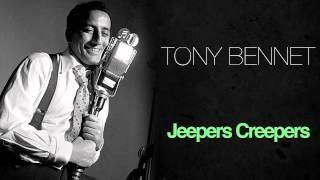 Watch Tony Bennett Jeepers Creepers video