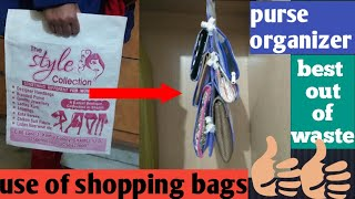 Diy organizer | hanging purse organizer made from shopping bags for almira | use of shopping bags
