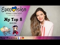 download Eurovision 2017 ~ My Top 8 [So Far]
