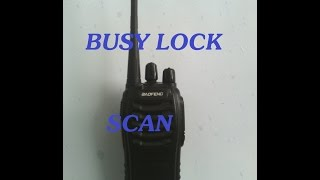 30.HT Baofeng BF888S pada fungsi Scan dan Busy lock