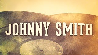 Johnny Smith, Vol. 1 « Les idoles du Jazz » (Album complet)