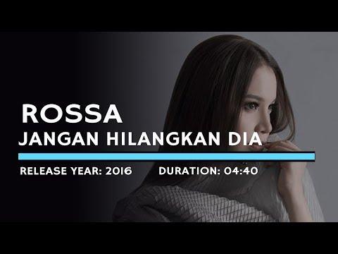 download lagu Rossa - Jangan Hilangkan Dia (Karaoke Version) gratis