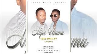 Oby weezy X Supa D - Nipe utamu_(official audio music) Mp3