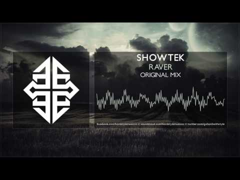 Showtek - Raver [HQ Original] #tbt [2007]
